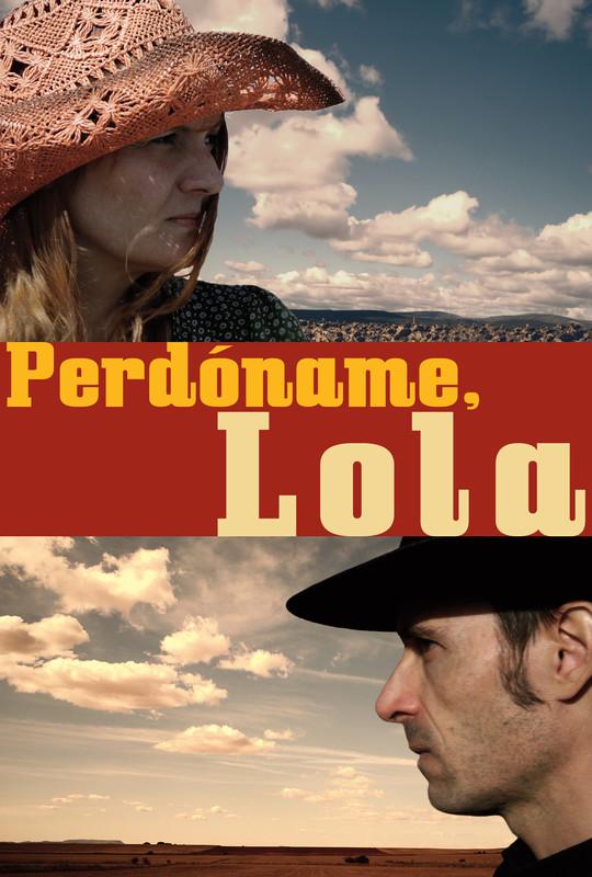 Perdóname, Lola